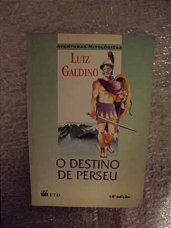 O Destino De Perseu - Luiz Galdino