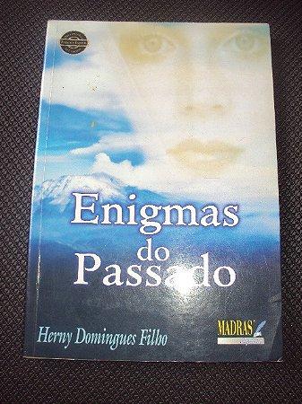 Enigmas Do Passado - Herny Domingues Filho