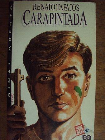 Carapintada - Renato Tapajós