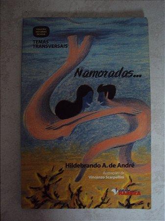 Coleção Histórias De Hoje Temas Transversais - Namorados....