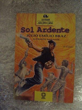 Sol Ardente - Júlio Emílio Braz