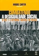 Combatendo A Desigualdade Social - Miguel Carter