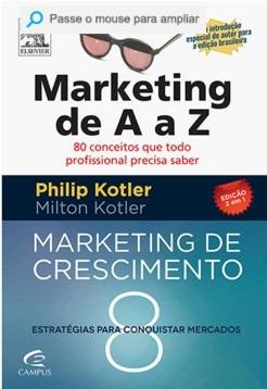 Marketing De A A Z + Marketing De Crescimento - Kotler 2 em 1