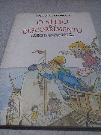 O Sítio No Descobrimento - Luciana Sandroni