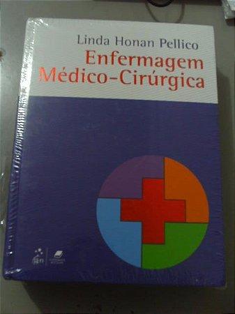 Enfermagem Médico-cirúrgico - Linda Honan Pellico