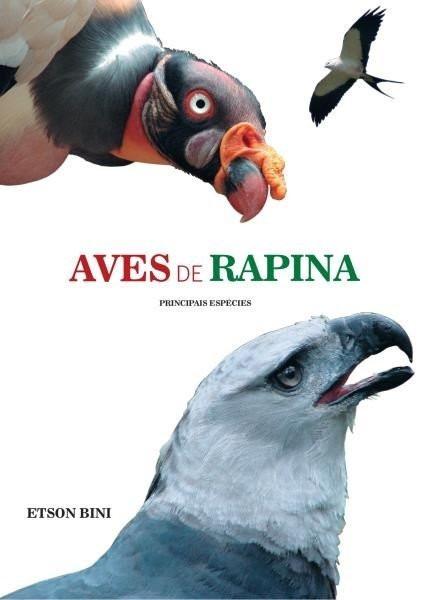 Aves De Rapina - Principais Espécies - Beni Etson