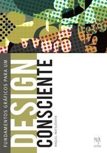 Fundamentos Gráficos Para Um Design Consciente - Matsushita