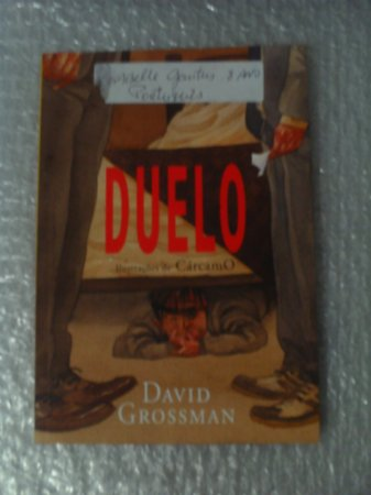 Duelo - David Gorssman