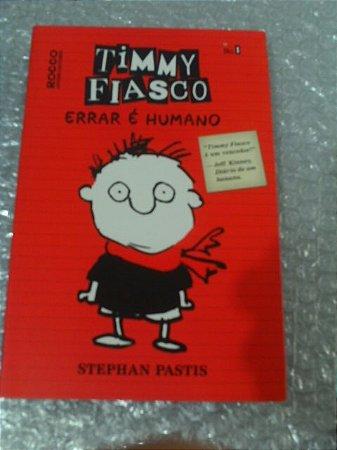 Timmy Fiasco Errar É Humano - Stephan Pastis