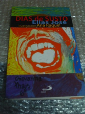 Dias De Susto - Elias José