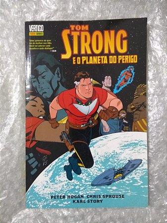 Tom Strong e o Planeta do Perigo - Peter Hogan e outros