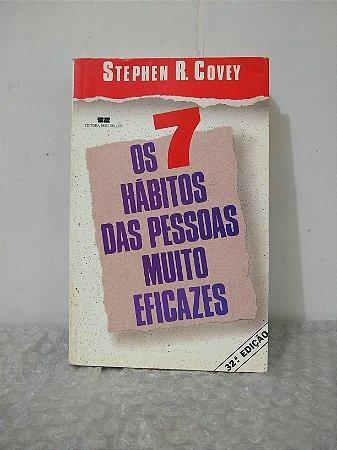 Os 7 Hábitos Das Pessoas Muito Eficazes - Stephen R. Covey