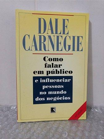 Como Falar em Público - Dale Carnegie
