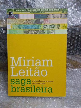 Saga Brasileira - Miriam Leitão