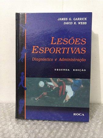 Lesões Esportivas - James G. Garrick e David R. Webb