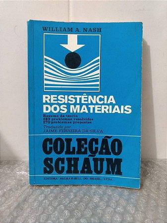 Resistência dos Materiais - William A. Nash (amarelado envelhecido)