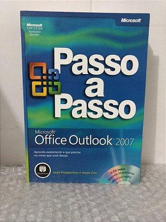Passo a Passo: Microsoft Office Outlook 2007 - Joan Preppernau e Joyce Cox