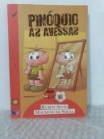 Pinóquio às Avessas - Rubem Alves e Mauricio de Sousa