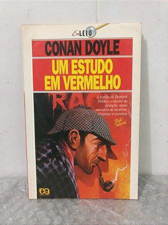Um Estudo em Vermelho - Conan Doyle - Coleção eu Leio