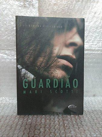 Guardião - Mari Scotti