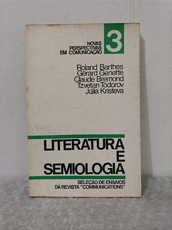 Literatura e Semiologia - Roland Barthes e outros
