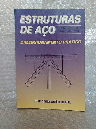 Estruturas de Aço: Dimensionamento Prático - Walter Pfeil e Michele Pfeil