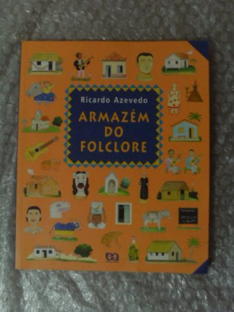 Armazém do Folclore - Ricardo Azevedo