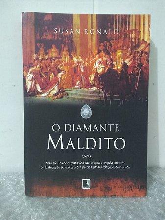 O Diamante Maldito - Susan Ronald