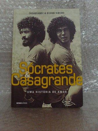 Sócrates & Casagrande - Casagrande e Gilvan Ribeiro