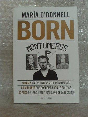 Born - María O'Donnell