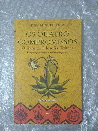 Os Quatro Compromissos - Don Miguel Ruiz (marcas)