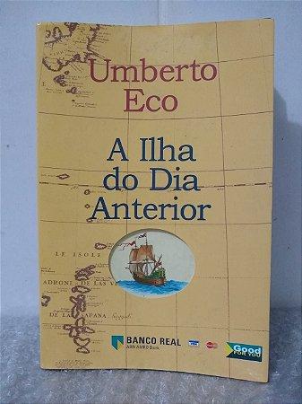 A Ilha do Dia Anterior - Umberto Eco