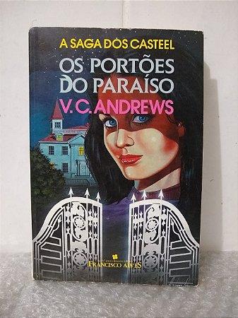 Os Portões do Paraíso - V. C. Andrews
