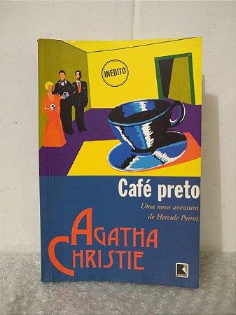 Café Preto - Agatha Christie