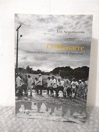 O Massacre - Eric Nepomuceno