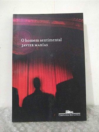 O Homem Sentimental - Javier Marías