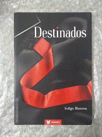 Destinados - Indigo Bloome
