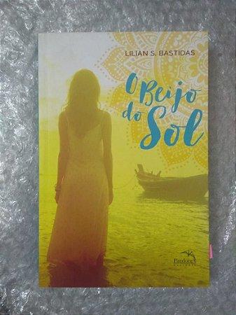 O Beijo do Sol - Lilian S. Bastidas