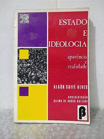 Estado e Ideologia - Alaôr Caffé Alves
