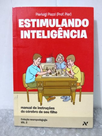 Estimulando Inteligência - Pierluigi Piazzi