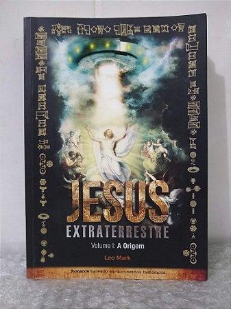 Jesus Extraterrestre - Leo Mark