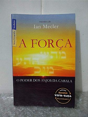 A Força + As Dez Leis da Realização - Ian Mecler