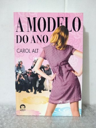 A Modelo do Ano - Carol Alt