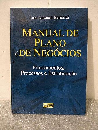 Manual de Plano de Negócios - Luiz Antonio Bernardi