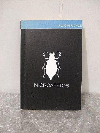 Microafetos - Wladimir Cazé
