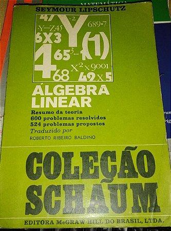 Álgebra Linear - Seymour Lipschutz