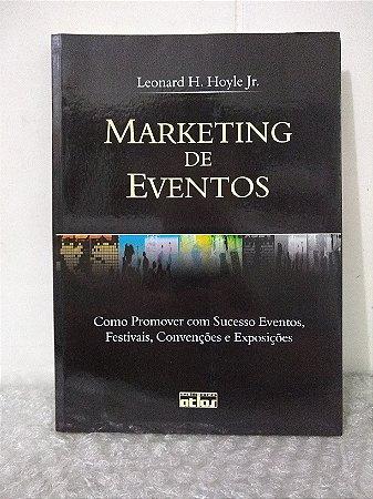 Marketing de Eventos - Leonard H. Hoyle Jr.