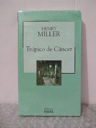 Trópico de Câncer - Henry Miller