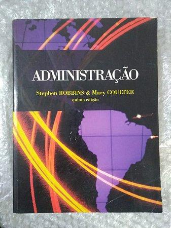 Administração - Stephen Robbins e Mary Coulter (marcas de uso)