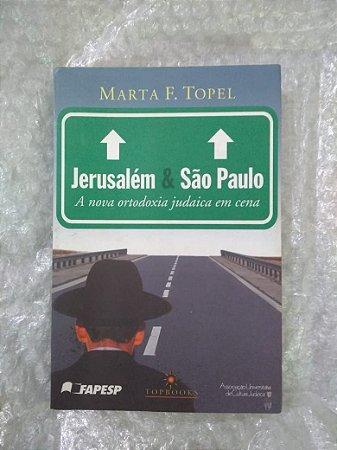 jerusalém e São Paulo - Marta F. Topel
